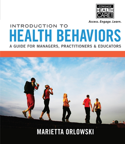 Introduction to Health Behaviors : A Guide for Managers, Practitioners  & Educators