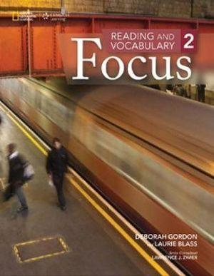 Reading and Vocabulary Focus 2 - Intermediate - Student Book