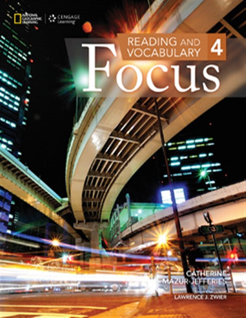 Reading and Vocabulary Focus 4 - Advanced - Student Book