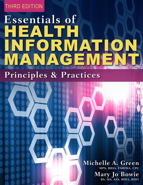 Essentials of Health Information Management : Principles and Practices