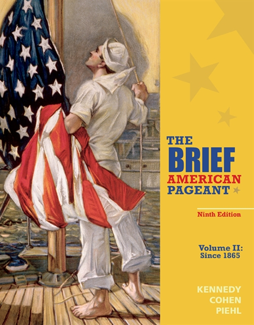 The Brief American Pageant : A History of the Republic, Volume II:  Since 1865
