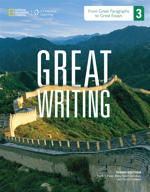 Great Writing 3 : From Great Paragraphs to Great Essays 4e