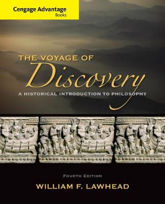 Cengage Advantage Series: Voyage of Discovery : A Historical  Introduction to Philosophy