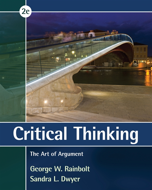 Critical Thinking : The Art of Argument