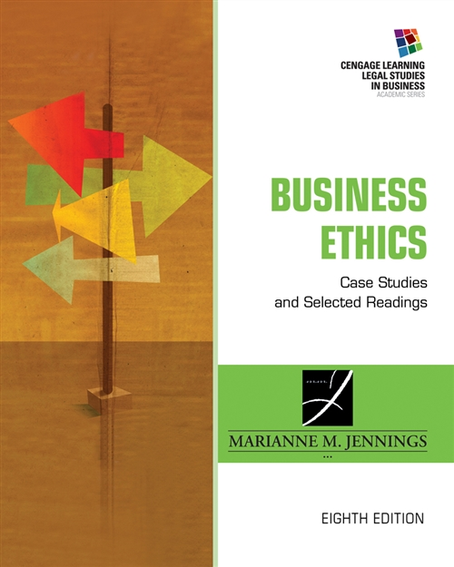 Business Ethics : Case Studies and Selected Readings