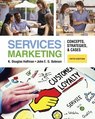 Services Marketing : Concepts, Strategies, & Cases