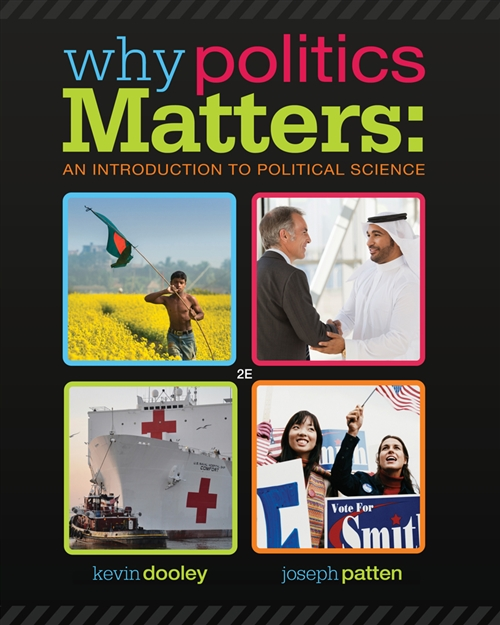 Why Politics Matters : An Introduction to Political Science (with  CourseReader 0-30: Introduction to Political Science Printed Access Card)