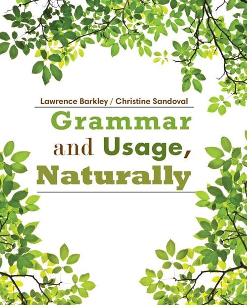 Grammar and Usage, Naturally
