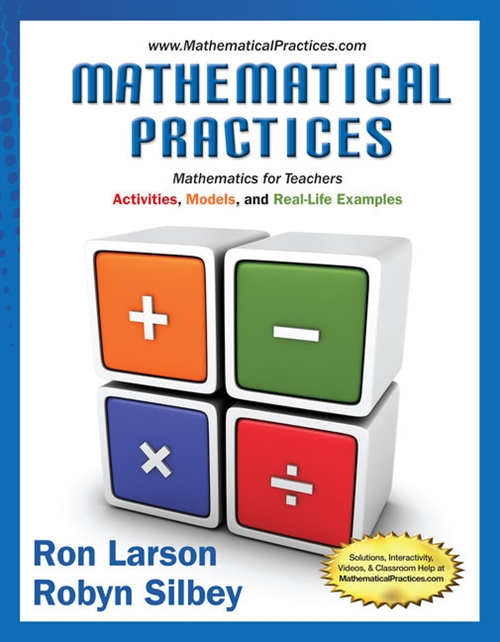 Mathematical Practices, Mathematics for Teachers : Activities, Models,  and Real-Life Examples