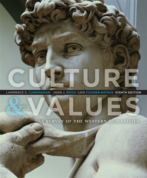 Culture and Values : A Survey of the Western Humanities