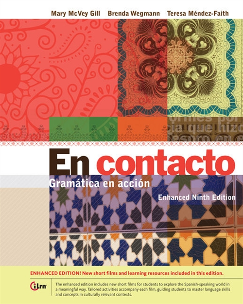 En contacto, Enhanced Student Text : Gramatica en acci�n