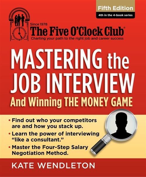 Mastering the Job Interview : And Winning the Money Game