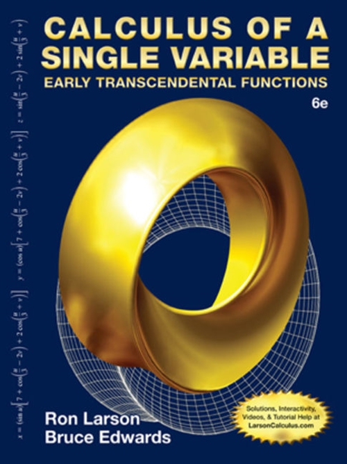 Calculus of a Single Variable : Early Transcendental Functions