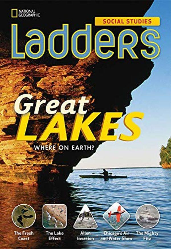 Ladders Social Studies 4: The Great Lakes (on-level), 6-pack