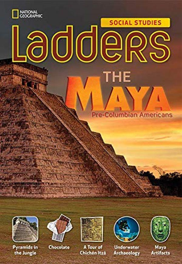 Ladders Social Studies 5: The Maya (on-level), 6-pack
