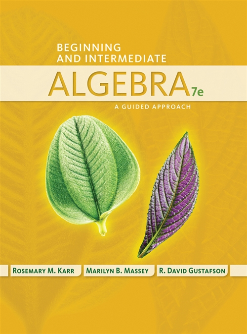 Student Workbook for Karr/Massey/Gustafson's Beginning and Intermediate  Algebra: A Guided Approach, 7th