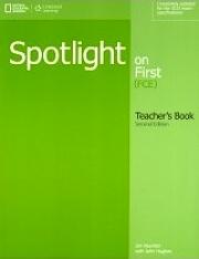 Spotlight on First FCE - Teacher's Book
