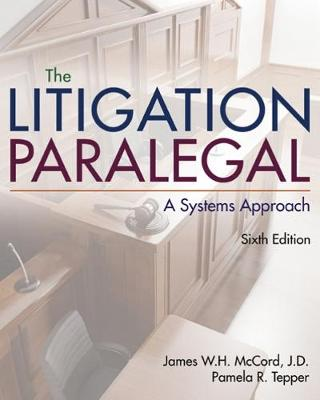 The Litigation Paralegal : A Systems Approach