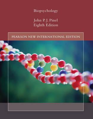 Biopsychology: Pearson New International 8th Edition