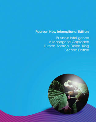 Business Intelligence: Pearson New International Edition