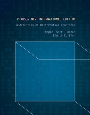 Fundamentals of Differential Equations, Pearson New International Edition