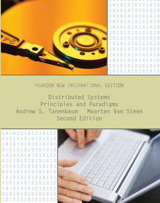 Distributed Systems: Principles and Paradigms, Pearson New International Edition