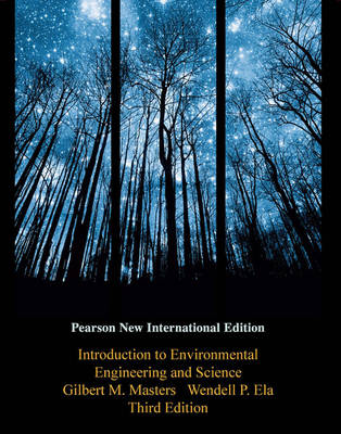 Introduction to Environmental Engineering and Science, Pearson New International Edition