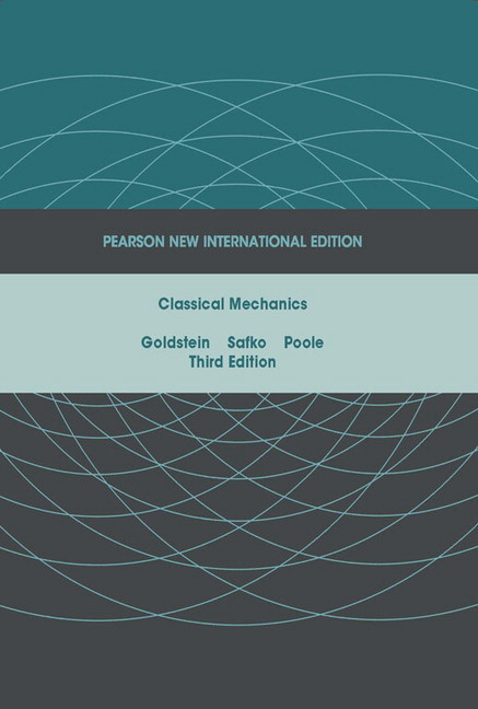 Classical Mechanics: Pearson New International Edition
