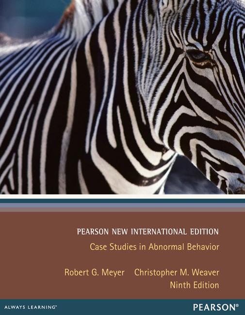 Case Studies in Abnormal Behavior, Pearson New International Edition