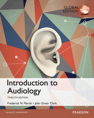Introduction to Audiology, Global Edition
