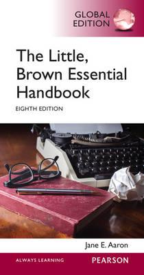 The Little Brown Essential Handbook, Global Edition