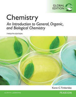 Chemistry: An Introduction to General, Organic, and Biological Chemistry, Global Edition