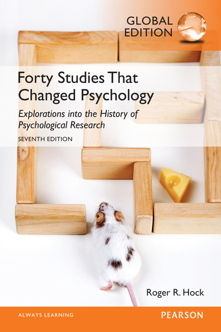 Forty Studies that Changed Psychology, Global Edition