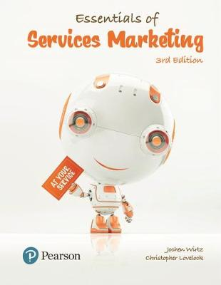 Essentials of Services Marketing, Global Edition