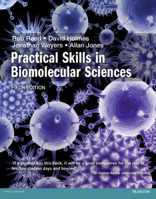 Practical Skills in Biomolecular Science