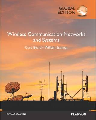 Wireless Communication Networks and Systems, Global Edition