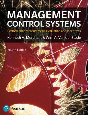 Management Control Systems: Performance Measurement, Evaluation and Incentives (4e)
