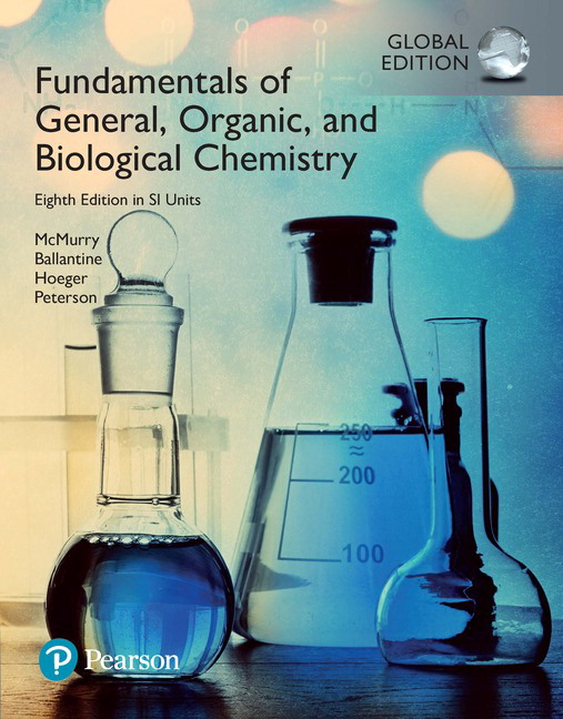 Fundamentals of General, Organic and Biological Chemistry in SI Units, Global Edition