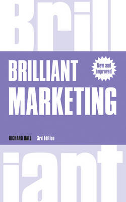 Brilliant Marketing: How to plan and deliver winning marketing strategies - regardless of the size of your budget