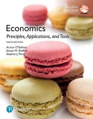Economics: Principles, Applications and Tools, Global Edition