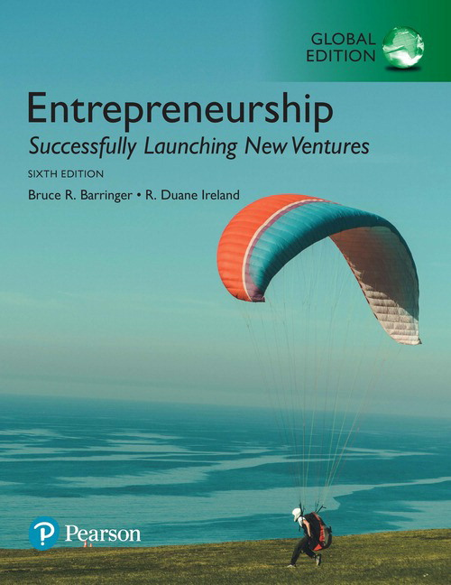 Entrepreneurship: Successfully Launching New Ventures, Global Edition