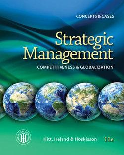Strategic Management: Concepts and Cases : Competitiveness and  Globalization, Loose-Leaf Version