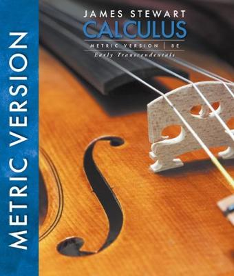 Calculus, Early Transcendentals, International Metric Edition