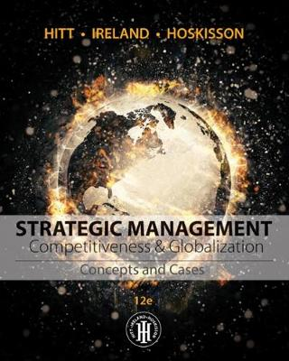 Strategic Management: Concepts and Cases : Competitiveness and  Globalization