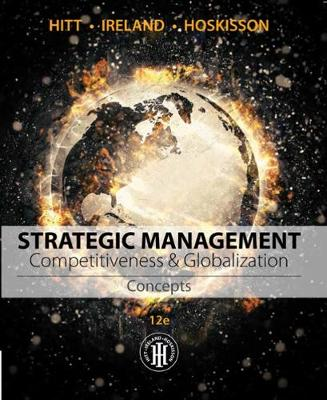 Strategic Management: Concepts : Competitiveness and Globalization