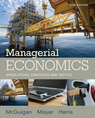 Managerial Economics : Applications, Strategies and Tactics