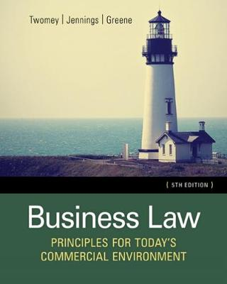 Business Law : Principles for Today's Commercial Environment