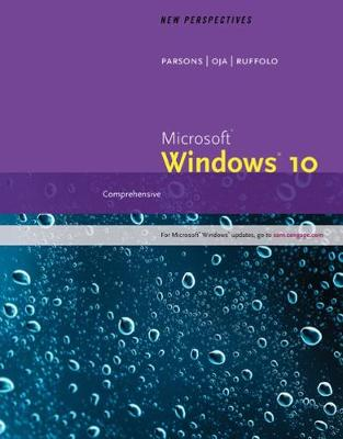 New Perspectives Microsoft® Windows® 10 : Comprehensive