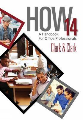 HOW 14 : A Handbook for Office Professionals, Spiral bound Version