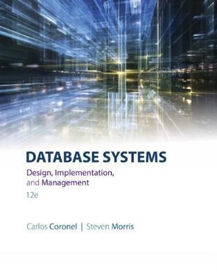 Database Systems: Design, Implementation, & Management
